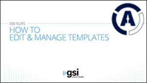 gsi-suite-edit-manage-templates-software-tutorial
