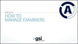 gsi-suite-manage-examiners-software-tutorial