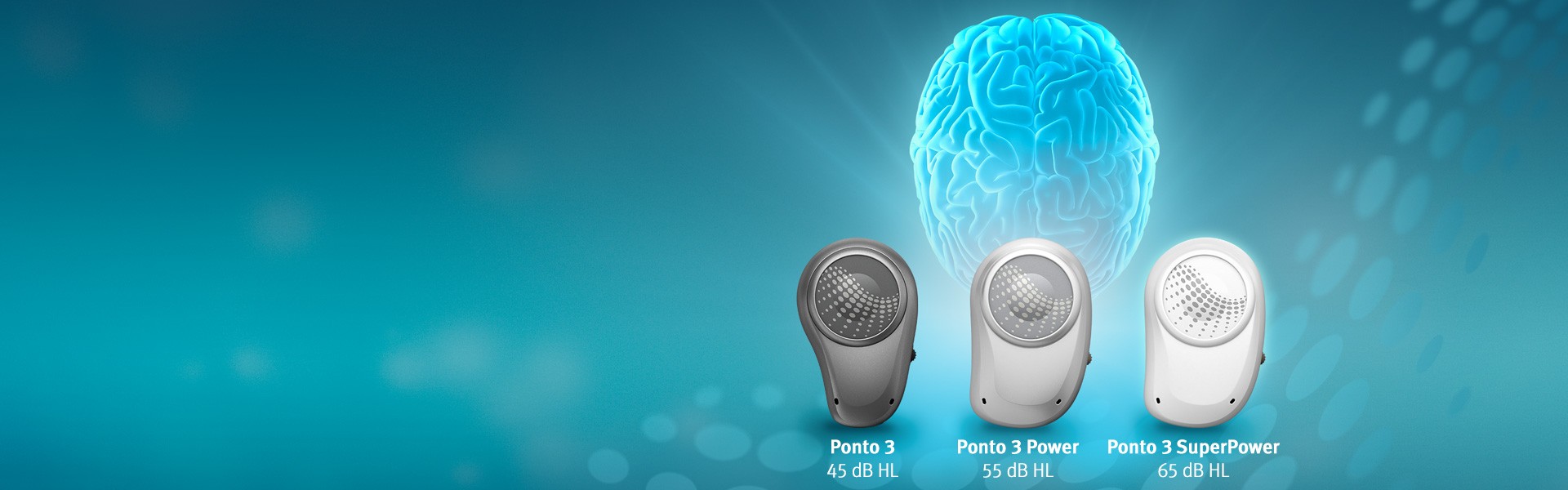 The newest Ponto sound processors support the brain to make listening easier and help make sense of the sounds around you.